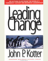 Leading Change - 8 pasos para eliminar la resistencia al cambio